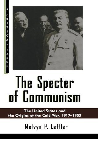 The Specter of Communism by Melvyn P. Leffler