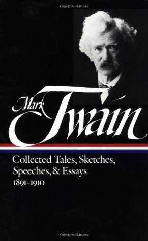 Collected Tales, Sketches, Speeches and Essays 2 by Mark Twain