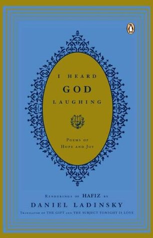 I Heard God Laughing by Hafez