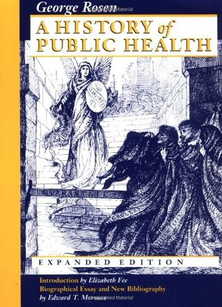 A History of Public Health by George Rosen