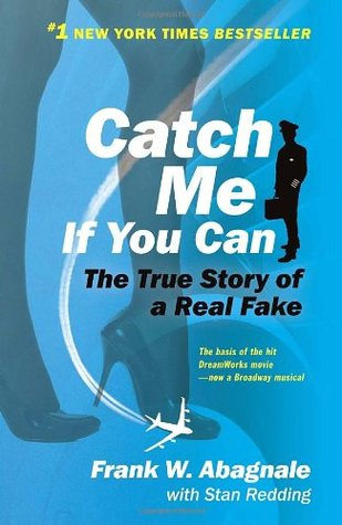 Catch Me If You Can by Frank W. Abagnale