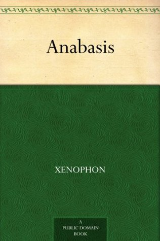 Read Anabasis PDF by Xenophon