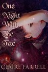 One Night With The Fae (Chaos Series Prequel Companion)