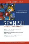 Ultimate Spanish Beginner-Intermediate: A Complete Textbook and Reference Guide