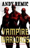 Vampire Warlords (Clockwork Vampire Chronicles #3)