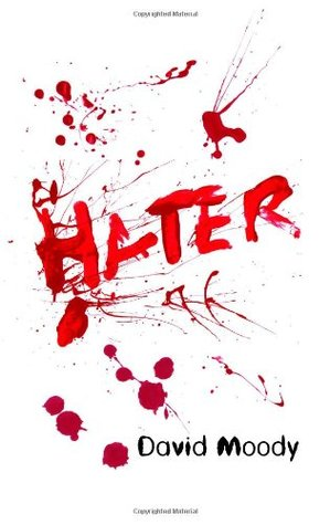 Download for free Hater (Hater #1) DJVU by David Moody