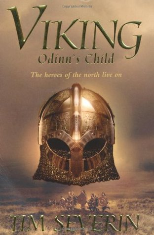 Odinn's Child by Tim Severin