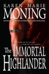 The Immortal Highlander (Highlander, #6)