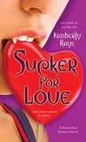 Sucker for Love (Dead End Dating, #5)