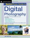 The BetterPhoto Guide to Digital Photography (BetterPhoto Series)