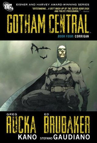 Gotham Central, Book Four by Greg Rucka