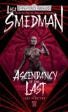 Ascendancy of the Last (Lady Penitent #3)