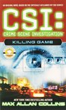Killing Game (CSI: Crime Scene Investigation, #7)