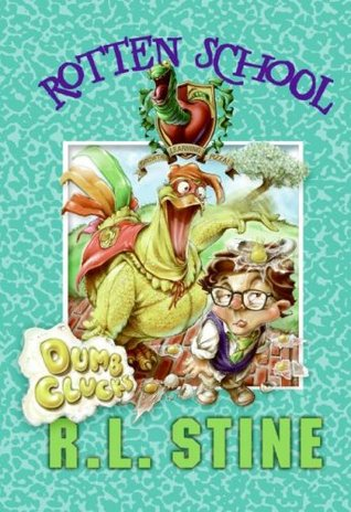 Dumb Clucks by R.L. Stine
