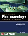 Katzung & Trevor's Pharmacology Examination & Board Review (Mc Graw Hill Specialty Board Review)