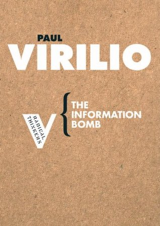 The Information Bomb by Paul Virilio
