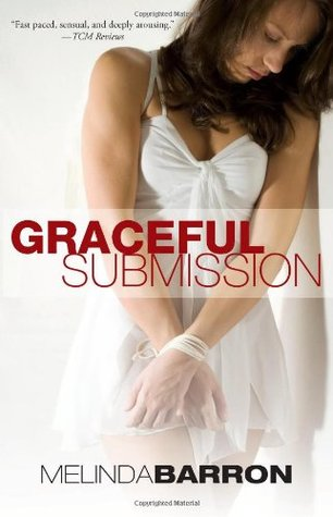 Graceful Submission by Melinda Barron