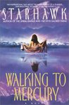 Walking to Mercury (Maya Greenwood, #2)
