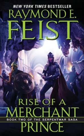 Rise of a Merchant Prince by Raymond E. Feist