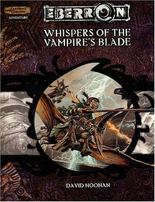Whispers of the Vampire's Blade by David Noonan