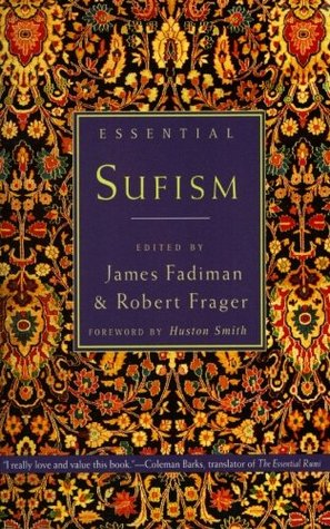 Essential Sufism by Robert Frager