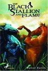 The Black Stallion and Flame (The Black Stallion, #15)