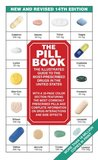 The Pill Book (14th Edition): New and Revised 14th Edition The Illustrated Guide To The Most-Prescribed Drugs In The United States (Pill Book (Mass Market Paper))