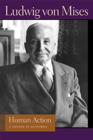 Human Action by Ludwig von Mises