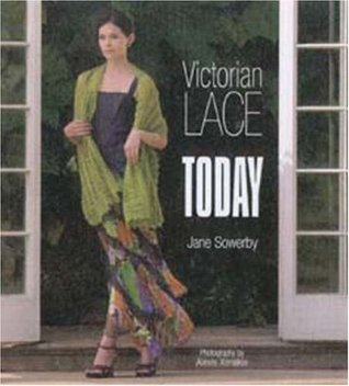Victorian Lace Today by Jane Sowerby