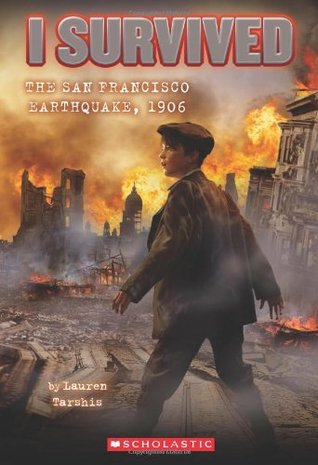 The San Francisco Earthquake, 1906 by Lauren Tarshis