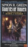 Guards of Haven: The Adventures of Hawk and Fisher (Hawk and Fisher, #4-6)