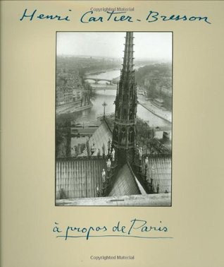 À Propos de Paris by Henri Cartier-Bresson