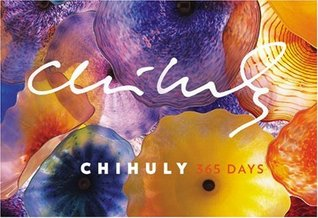 Chihuly by Dale Chihuly