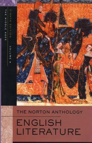 The Norton Anthology of English Literature, Vol. A by M.H. Abrams