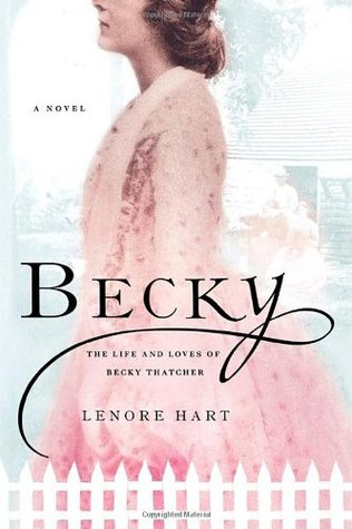 Becky by Lenore Hart