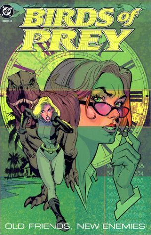 Birds of Prey, Vol. 2 by Chuck Dixon