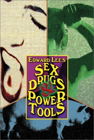 Sex, Drugs & Power Tools