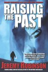 Raising the Past (Origins Edition, #2)