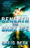Beneath the Dark Ice (Alex Hunter, #1)
