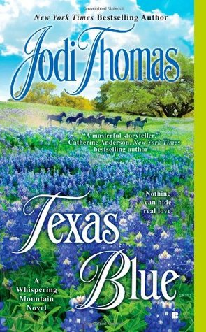 Texas Blue by Jodi Thomas