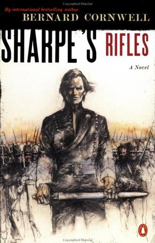 Sharpe's Rifles by Bernard Cornwell