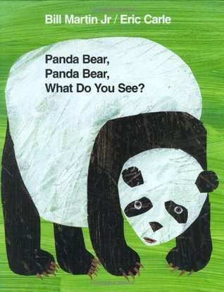 Panda Bear, Panda Bear, What Do You See? by Bill Martin Jr.