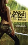 Secret of the Slaves (Rogue Angel #8)