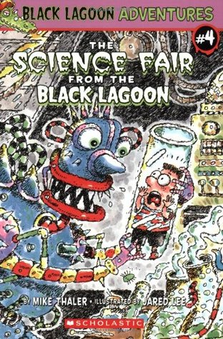 The Science Fair from the Black Lagoon by Mike Thaler