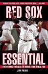 Red Sox Essential (Essential: Everything You Need to Know to be a Real Fan)