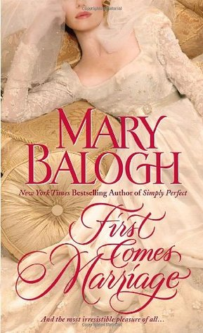 First Comes Marriage by Mary Balogh