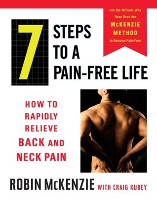 7 Steps to a Pain-Free Life by Robin McKenzie