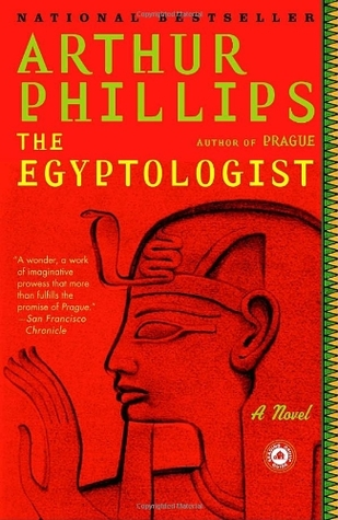 The Egyptologist by Arthur Phillips