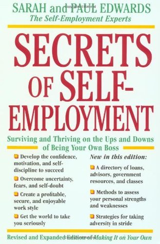 Secrets of Self-Employment by Paul Edwards