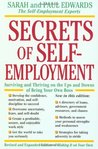 Secrets of Self-Employment: Surviving and Thriving on the Ups and Downs of Being Your Own Boss